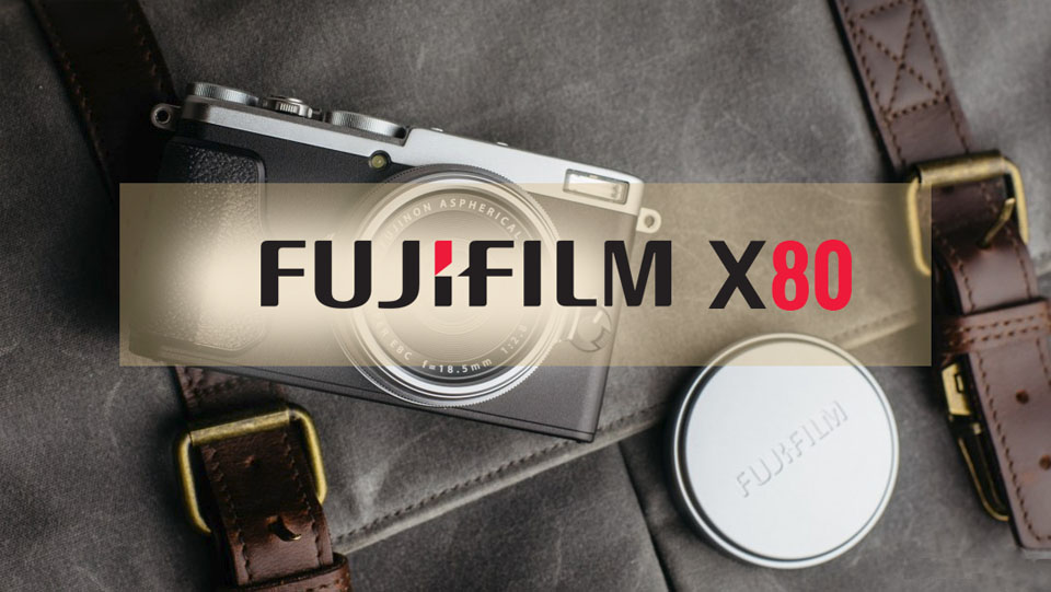 Fujifilm x80 Preview